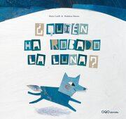 Quien ha Robado la Luna? / Who´S Stolen the Moon? - Mario Catelli - Oqo Editora