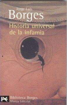 portada Historia Universal de la Infamia (el Libro de Bolsillo - Bibliotecas de Autor - Biblioteca Borges)