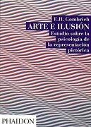 Arte e Ilusion Estudio Sobre la Psicologia de la Representacion Pictorica - E.H. Gombrich - Phaidon