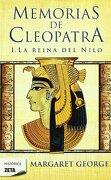 La Reina del Nilo (Memorias de Cleopatra 1) (b de Bolsillo) - Margaret George - B De Bolsillo