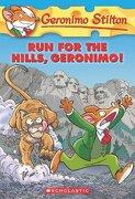 Run for the Hills, Geronimo! (Geronimo Stilton, no. 47) (libro en inglés) - Geronimo Stilton - Scholastic