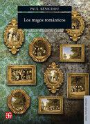 Los Magos Románticos - Paul Benichou - Fondo De Cultura Económica