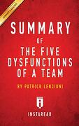 Summary of the Five Dysfunctions of a Team: By Patrick Lencioni | Includes Analysis (libro en inglés)