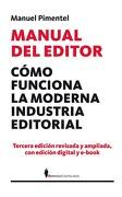 Manual del Editor: Cómo Funciona la Moderna Industria Editorial (Manuales (Berenice)) - Manuel Pimentel - Editorial Berenice