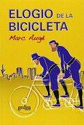 Elogio de la Bicicleta - Marc Auge - Gedisa