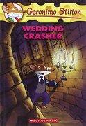Wedding Crasher (Geronimo Stilton, no. 28) (libro en inglés) - Geronimo Stilton - Scholastic