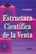 Estructura Cientifica de la Venta - Jose Maria Llamas - Editorial Limusa S.A. De C.V.
