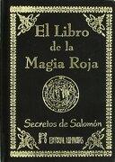 El Libro de la Magia Roja. Secretos de Salomon - Salomón - Humanitas