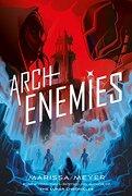 Renegades 2: Archenemies - Feiwel & Friends (libro en inglés)