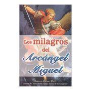 Milagros del Arcngel Miguel, los (libro en Inglés) - Doreen Virtue - Grupo Tomo