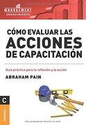 Como Evaluar las Acciones de Capacitacion - Abraham Pain - Granica