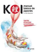 Koi: Manual Básico de Japonés - Yoko Nakazawa - Satori Ediciones