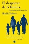 El Despertar de la Familia - Shefali Tsabary - Ediciones B
