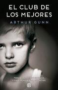 El Club de los Mejores - Arthur Gunn - Ediciones B