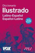Diccionario Ilustrado Latin: Latino-Español / Español-Latino - Vox - Vox