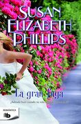 La Gran Fuga - Susan Elizabeth Phillips - B De Bolsillo