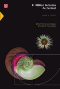 El Último Teorema de Fermat. El Secreto de un Antiguo Problema Matemático - Amir D. Aczel - Fondo De Cultura Económica