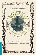 Wicked: Memorias de una Bruja Mala - Gregory Maguire - Booket
