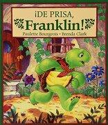 De Prisa Franklin - Paulette Bourgeois; Brenda Clark - Norma