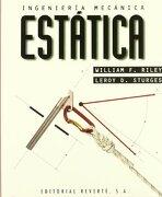Ingeniería Mecánica: Volumen 1. Estática - William F. Riley,Leroy D. Sturges - Reverte