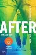 After. Antes de Ella - Anna Todd - Planeta Pub