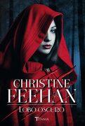 Lobo Oscuro - Christine Feehan - Titania