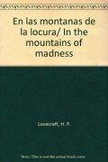 En las Montanas de la Locura - H. P. Lovecraft - Grupo Editorial Tomo