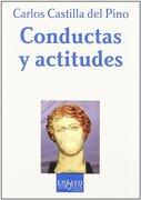Conductas y Actitudes - Carlos Castilla Del Pino - Tusquets