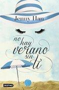 No hay Verano sin ti - Jenny Han - Planeta Pub Corp