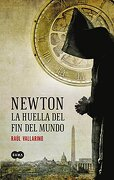 Newton la Huella del fin del Mundo - Raul Vallarino - Suma De Letras Mexico Sa