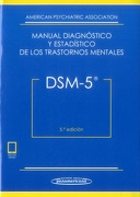 Dsm-5. Manual Diagnóstico y Estadístico de los Trastornos Mentales (Incluye Ebook) - American Psychiatric Association - Editorial Médica Panamericana S.A.