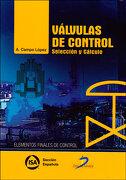 Válvulas de Control: Selección y Cálculo - Antonio Campo López - Diaz De Santos