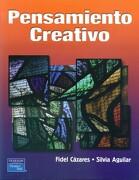 Pensamiento Creativo - Silvia Aguilar Yúdico - Prentice Hall, Mexico - Pearson Education