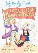 Judy Moody y Stink la Loca Loca Busqueda - Megan Mcdonald - Alfaguara Infantil