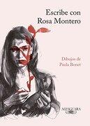 Escribe con Rosa Montero - Rosa Montero - Alfaguara