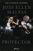 Protector, el - Jodi Ellen Malpas - Planeta