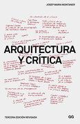Arquitectura y Critica - Josep Maria Montaner - Gustavo Gili