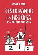 Mayores Villanos Los: Destripando la Historia - Penguin Random House Grupo Editorial Sa De Cv - Penguin Random House Grupo Editorial Sa De Cv