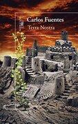 Terra Nostra (Terra Nostra) - Carlos Fuentes - Alfaguara