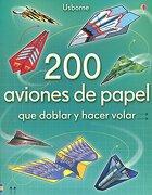 200 Aviones de Papel - Usborne - Usborne