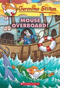 Mouse Overboard! (Geronimo Stilton #62) (libro en Inglés) - Geronimo Stilton - Scholastic