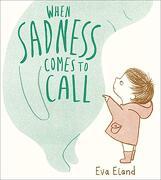 When Sadness Comes to Call (Big Emotions) (libro en inglés)