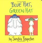 Blue Hat, Green hat (Boynton Board Books (Simon & Schuster)) (libro en inglés) - Sandra Boynton - Simon And Schu Usa