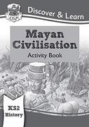 New ks2 Discover & Learn: History - Mayan Civilisation Activity Book (libro en inglés)