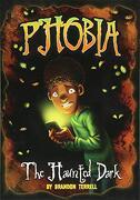 The Haunted Dark: A Tale of Terror (Michael Dahl Presents: Michael Dahl Presents: Phobia) (libro en inglés)