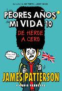 De Héroe a Cero - James Patterson - Distribuciones Agapea - Libros Urgentes