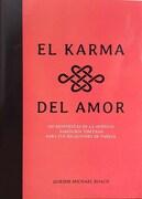 El Karma del Amor - 100 Respuestas de la Antigua Sabiduria Tibetana - Roach, Gueshe Michael - Kalandra