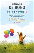 Factor Positivo, el - DE BONO EDWARD - N.Extremo