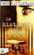 La Historia del Loco - John Katzenbach - Zeta Bolsillo