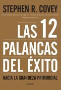 Las 12 Palancas del Exito - Covey Stephen R - Paidos